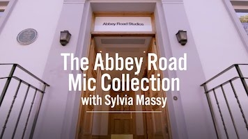 "A building reading ""Abbey Road Studios"" with overlay text ""The Abbey Road Mic Collection with Sylvia Massy"""