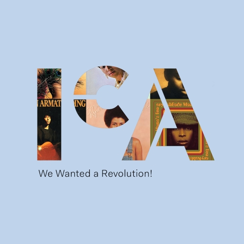 Graphic for We Wanted a Revolution playlist showing album covers through ICA logo