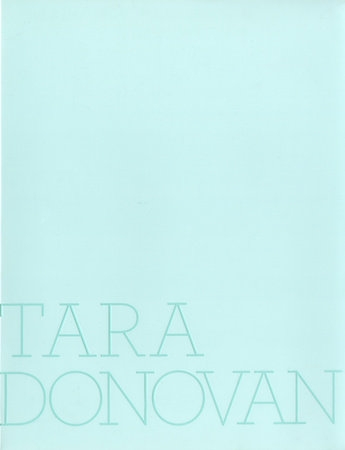 A teel cover of a Tara Donovan catalogue with the artist's name.