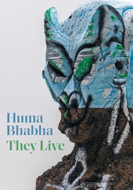 Huma Bhabha: They Live book cover, showing a sculpture of an otherworldly head, made of painted blue styrofoam and cork.