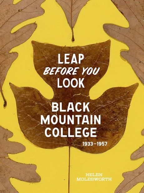 The cover of Leap Before you Look: Black Mountain College catalogue