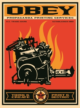 "Shepard Fairey ""Print and Destroy (Printing Press),"" 2000"